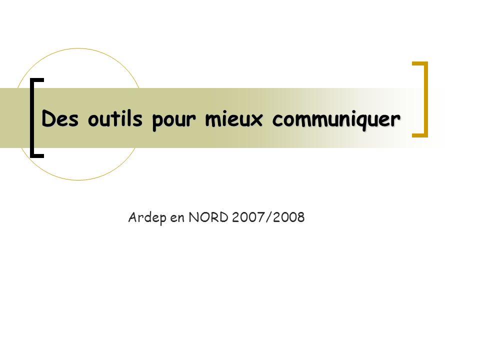 Des outils pour mieux communiquer Ardep en NORD 2007/2008