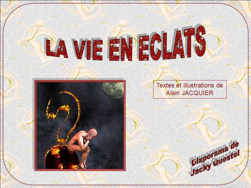 Textes et illustrations de Alain JACQUIER