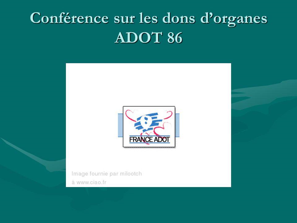 Conférence sur les dons d'organes ADOT 86