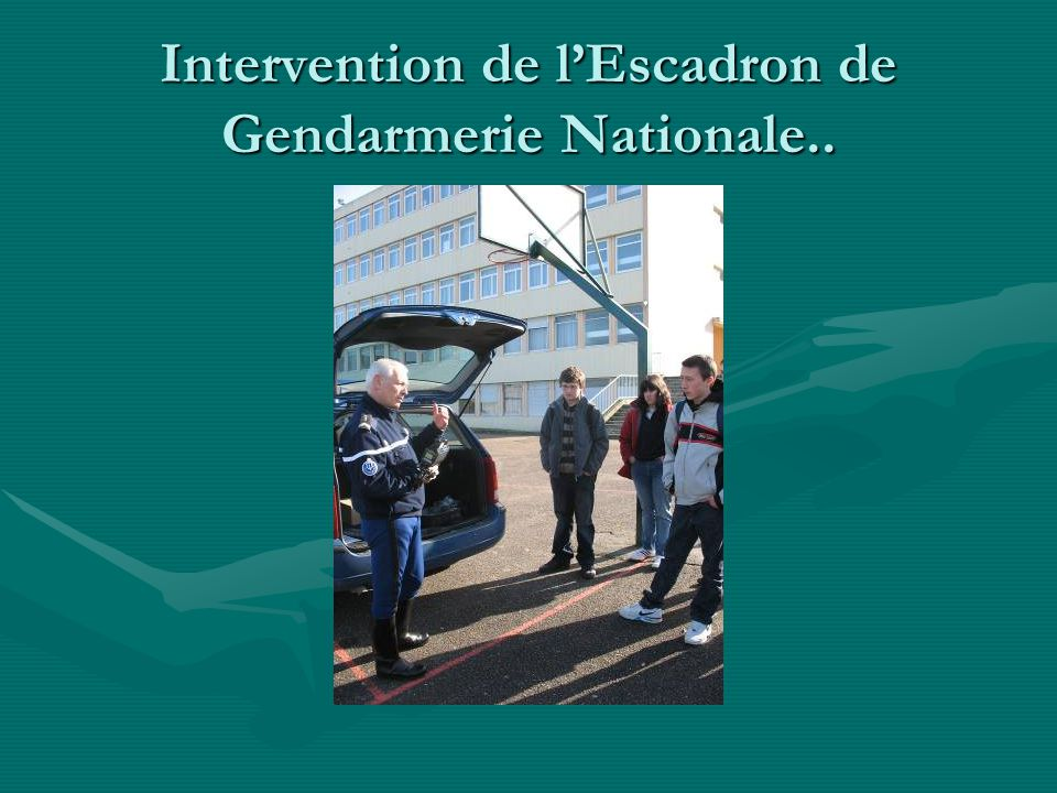 Intervention de l'Escadron de Gendarmerie Nationale..