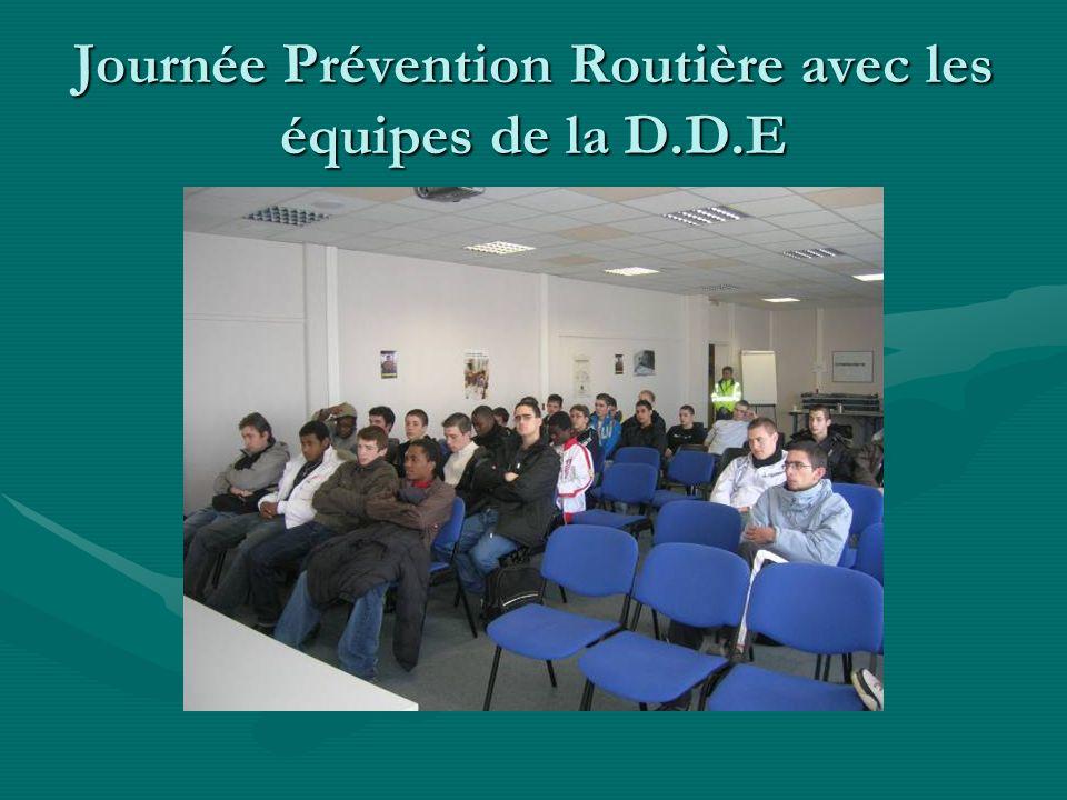 Journée Prévention Routière avec les équipes de la D.D.E