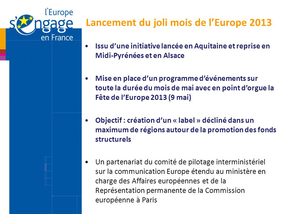 Issu d'une initiative lancée en Aquitaine et reprise en Midi-Pyrénées et en Alsace Mise en place d'un programme d'événements sur toute la durée du moi