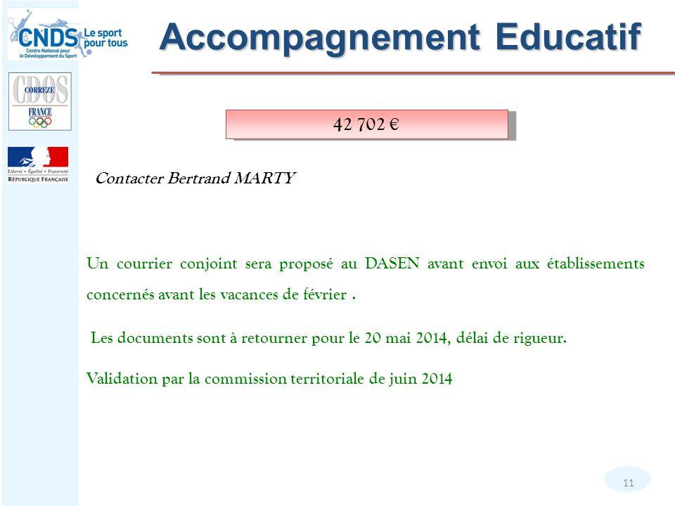 11 Contacter Bertrand MARTY 42 702 € Un courrier conjoint sera proposé au DASEN avant envoi aux établissements concernés avant les vacances de février