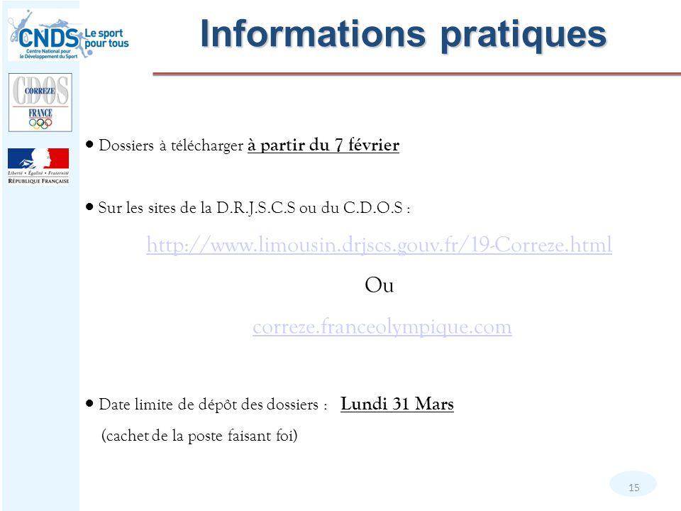 ● Dossiers à télécharger à partir du 7 février ● Sur les sites de la D.R.J.S.C.S ou du C.D.O.S : http://www.limousin.drjscs.gouv.fr/19-Correze.html Ou