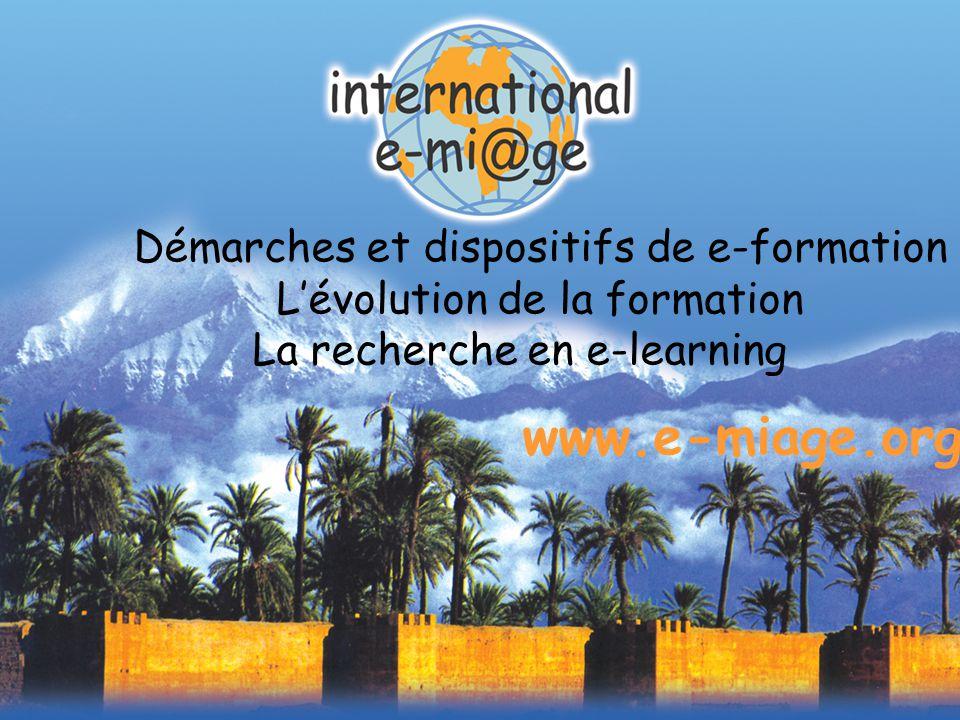 DM/GMC Séminaire Mutualisation des TIC dans L'enseignement supérieur MJENR/DT/SDTICE Tapis Rouge 31 Mars 2004 22 Démarches et dispositifs de e-formation L'évolution de la formation La recherche en e-learning www.e-miage.org