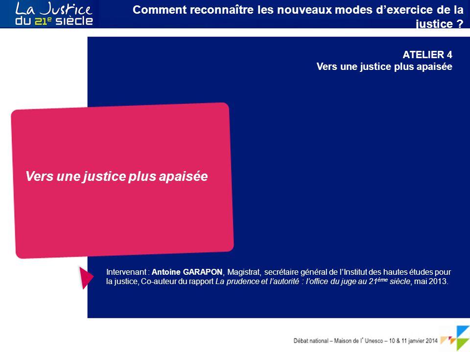 Débat national – Maison de l ' Unesco – 10 & 11 janvier 2014 Le citoyen au cœur du service public de la Justice 1.