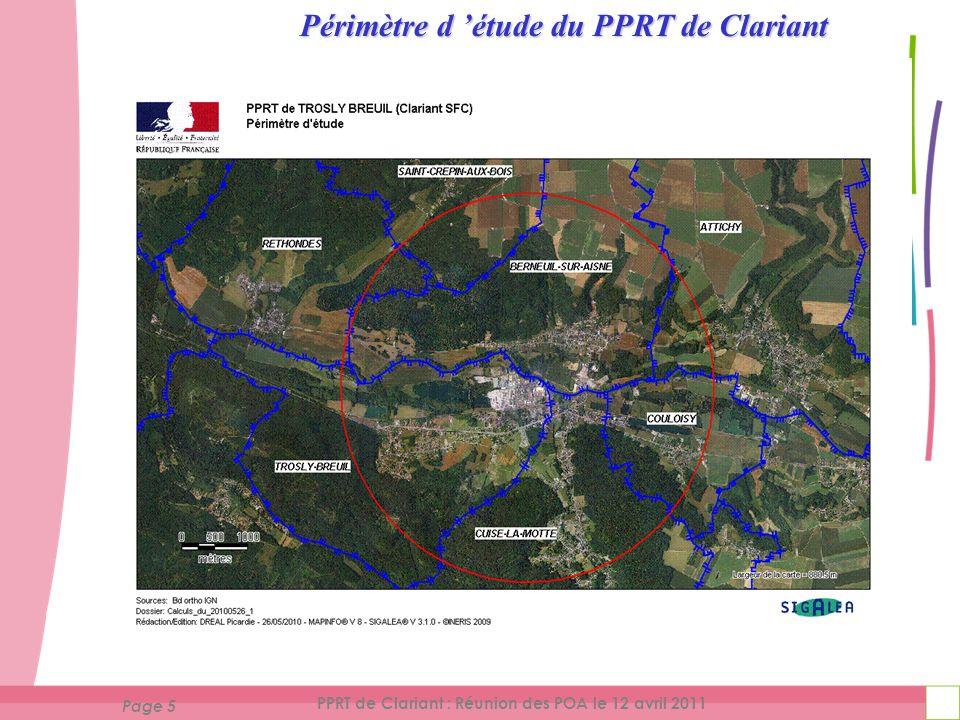 Page 6 PPRT de Clariant : Réunion des POA le 12 avril 2011 Eléments techniques utilisés pour déterminer ce périmètre : Etude de dangers de l'atelier SO 2 (décembre 2007 + compléments de mai 2010) et étude des effets dominos de l'ensemble du site (septembre 2008).