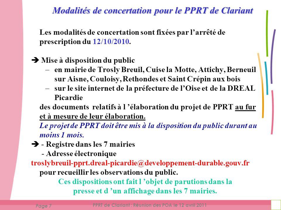 Page 8 PPRT de Clariant : Réunion des POA le 12 avril 2011  Organisation d 'une ou plusieurs réunions publiques Au moins 1 réunion avant l 'enquête publique.