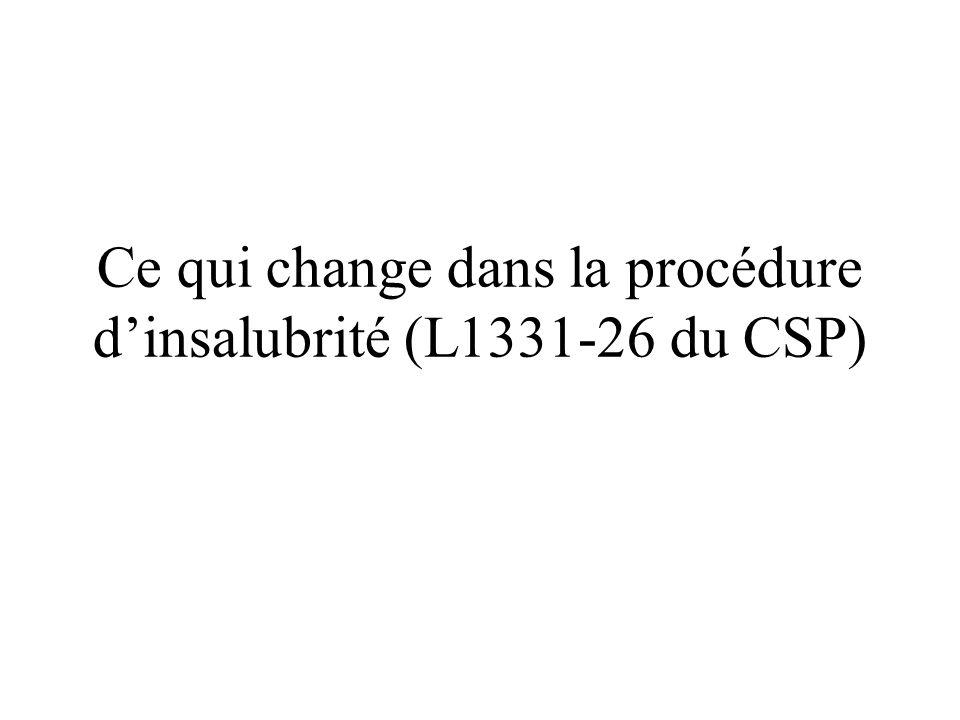 Ce qui change dans la procédure d'insalubrité (L1331-26 du CSP)