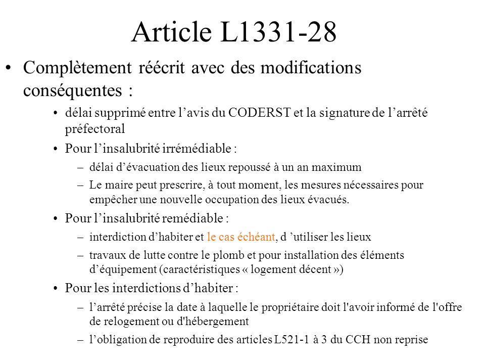 Article L1331-28 Complètement réécrit avec des modifications conséquentes : délai supprimé entre l'avis du CODERST et la signature de l'arrêté préfect
