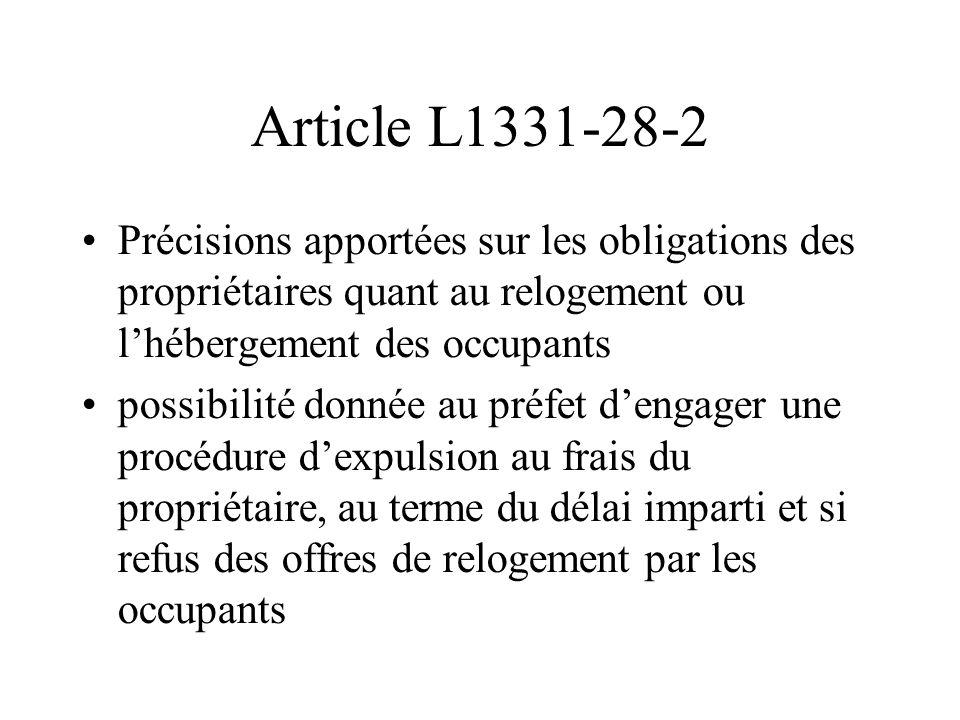 Article L1331-28-2 Précisions apportées sur les obligations des propriétaires quant au relogement ou l'hébergement des occupants possibilité donnée au