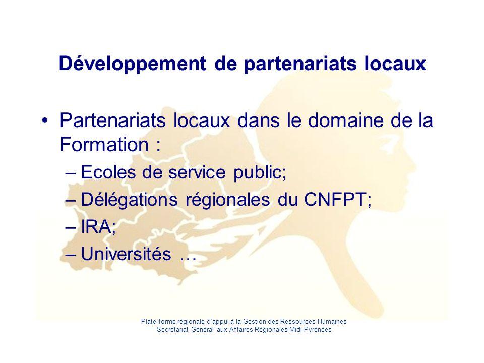 Plate-forme régionale d'appui à la Gestion des Ressources Humaines Secrétariat Général aux Affaires Régionales Midi-Pyrénées Développement de partenar
