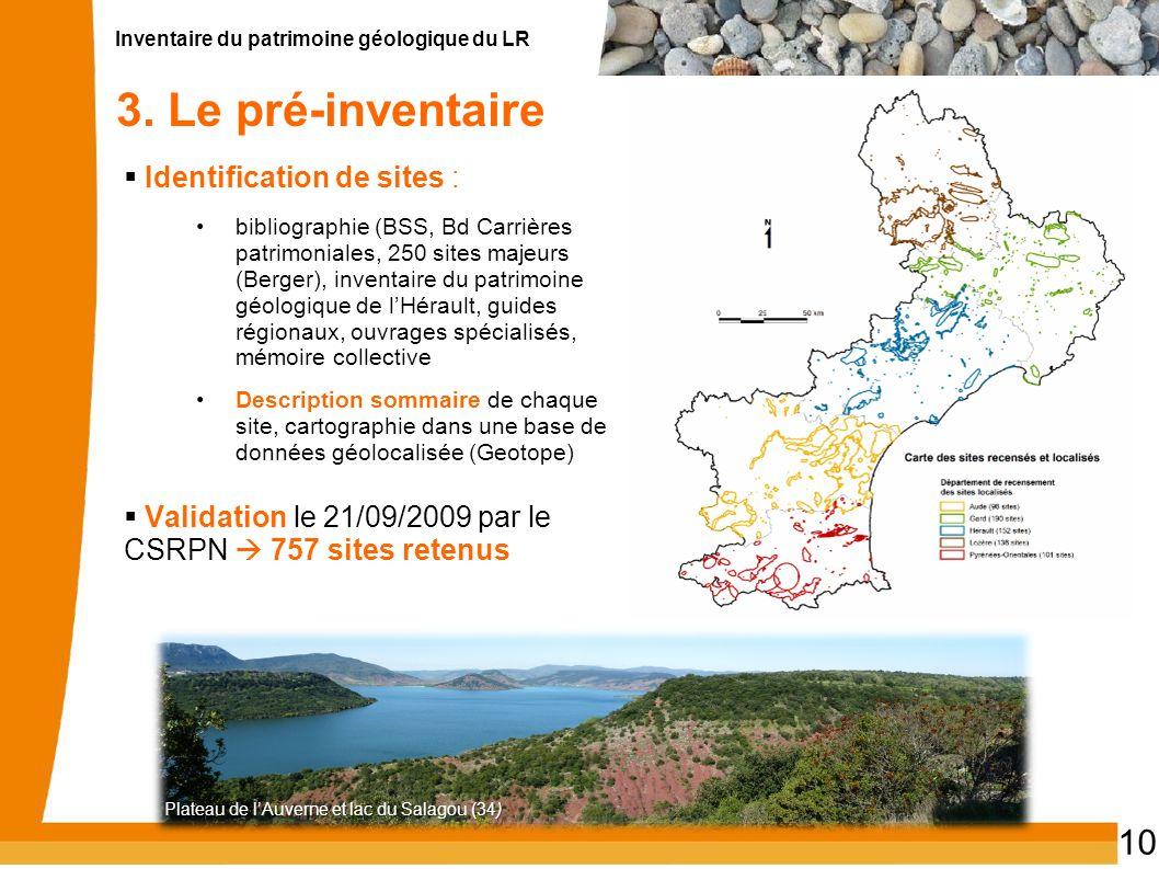 Inventaire du patrimoine géologique du LR 10 3. Le pré-inventaire  Identification de sites : bibliographie (BSS, Bd Carrières patrimoniales, 250 site