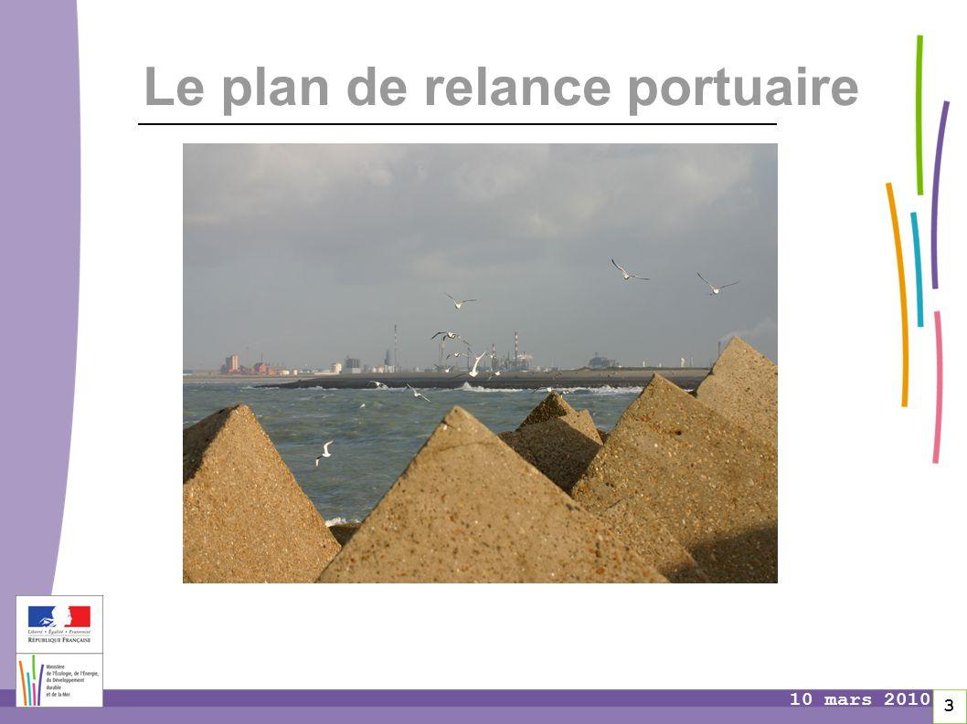 Pages 3 10 mars 2010 Le plan de relance portuaire