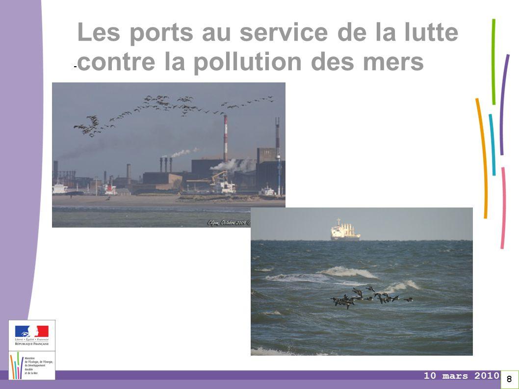 Pages 8 10 mars 2010 Les ports au service de la lutte contre la pollution des mers