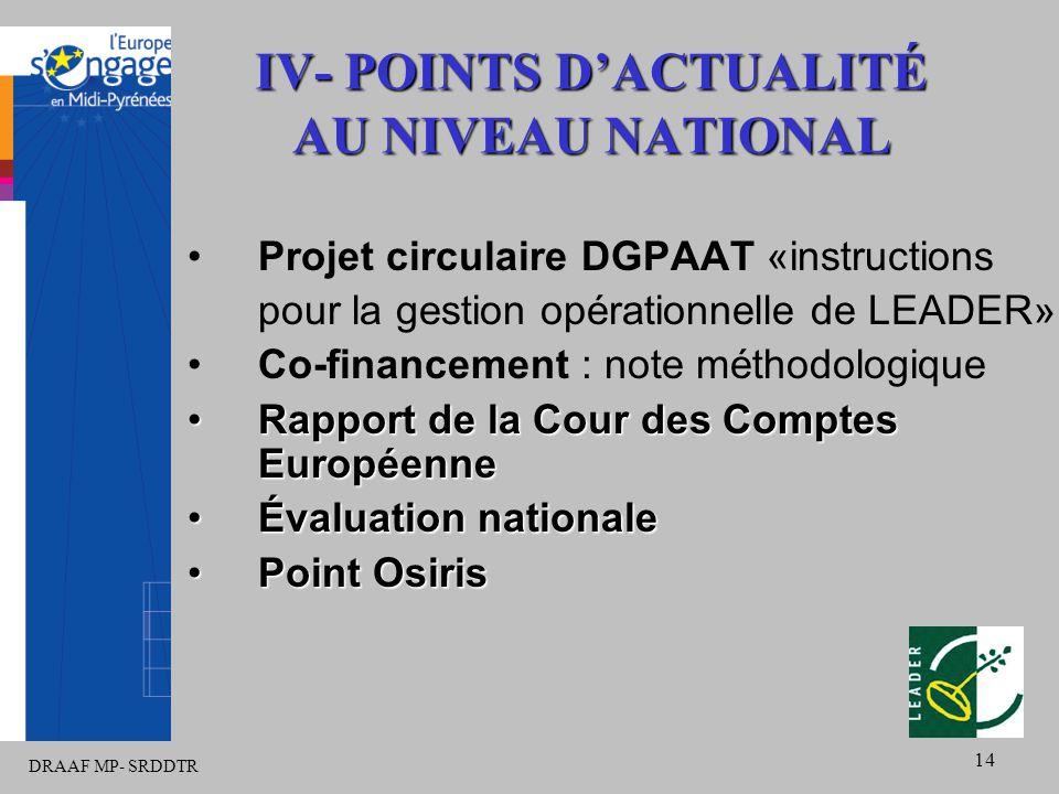 DRAAF MP- SRDDTR 14 Projet circulaire DGPAAT «instructions pour la gestion opérationnelle de LEADER» Co-financement : note méthodologique Rapport de l