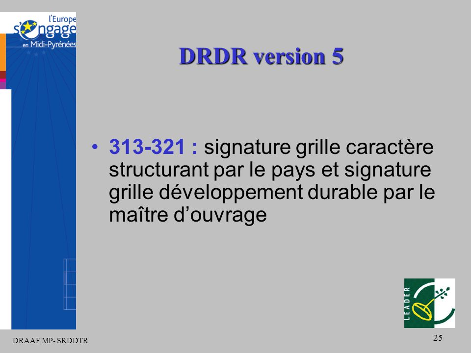 DRAAF MP- SRDDTR 25 DRDR version 5 313-321 : signature grille caractère structurant par le pays et signature grille développement durable par le maître d'ouvrage