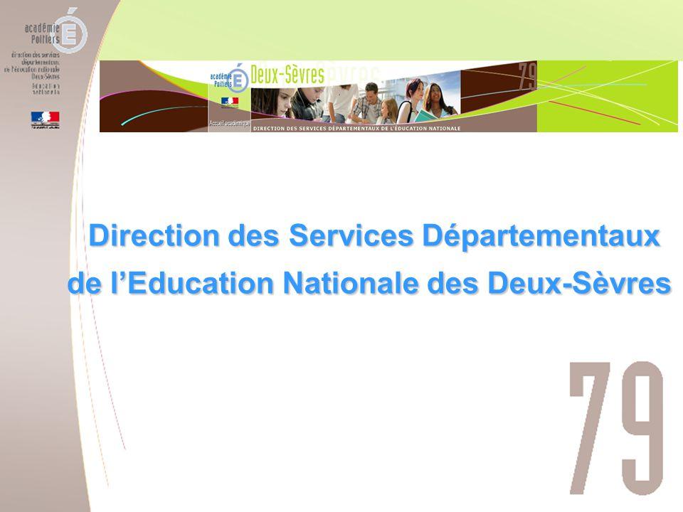 Service de l'élève et de l'Action Éducative Direction des services départementaux de l'éducation nationale des Deux-Sèvres Direction des Services Départementaux de l'Education Nationale des Deux-Sèvres