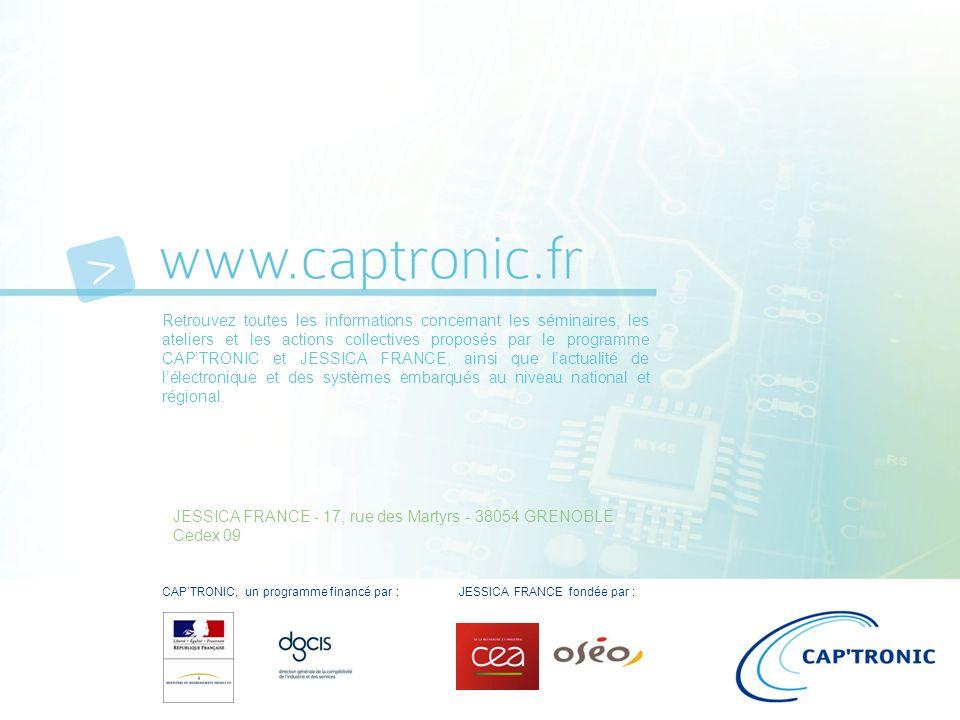 Retrouvez toutes les informations concernant les séminaires, les ateliers et les actions collectives proposés par le programme CAP'TRONIC et JESSICA FRANCE, ainsi que l'actualité de l'électronique et des systèmes embarqués au niveau national et régional.