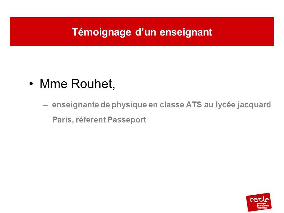Mme Rouhet, –enseignante de physique en classe ATS au lycée jacquard Paris, réferent Passeport Témoignage d'un enseignant