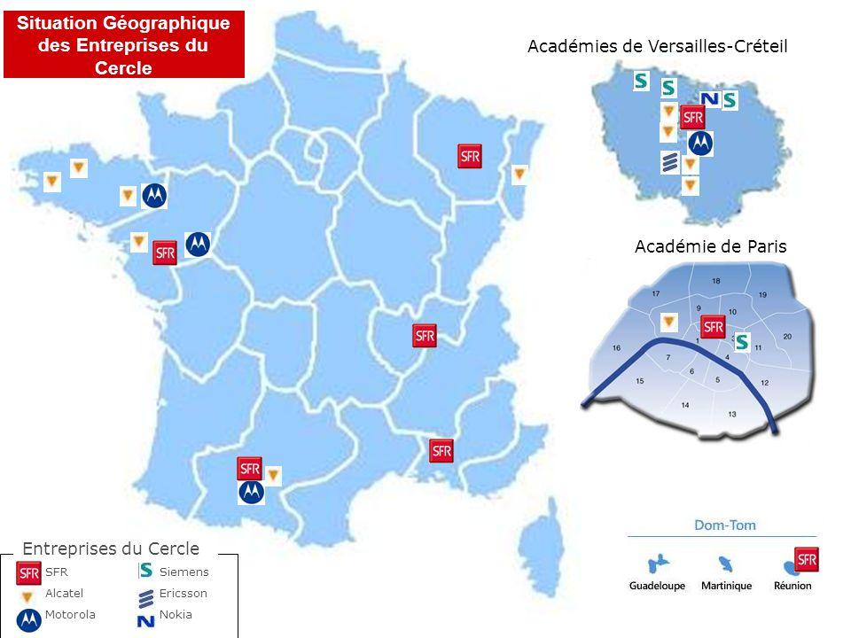 Académies de Versailles-Créteil Académie de Paris Entreprises du Cercle SFR Siemens Alcatel Ericsson Motorola Nokia Situation Géographique des Entrepr