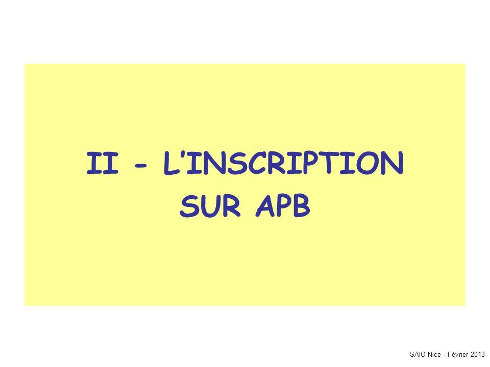 SAIO Nice - Février 2013 II - L'INSCRIPTION SUR APB