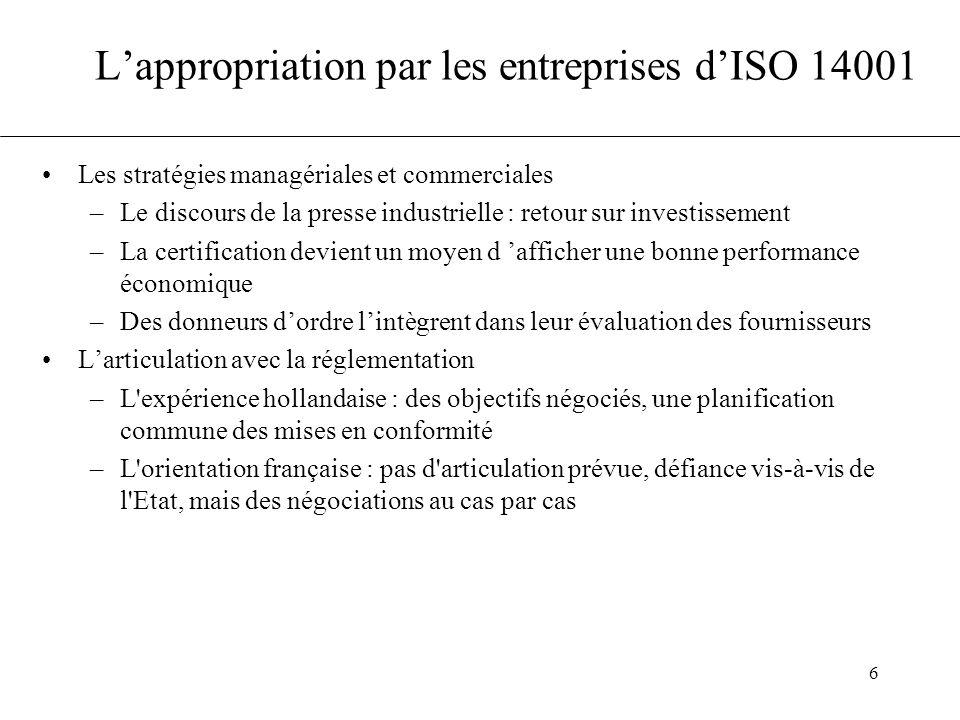6 L'appropriation par les entreprises d'ISO 14001 Les stratégies managériales et commerciales –Le discours de la presse industrielle : retour sur inve