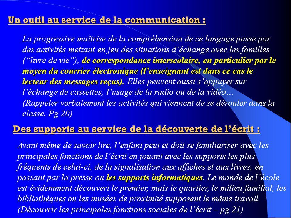 Un outil au service de la communication : de correspondance interscolaire, en particulier par le moyen du courrier électronique (l'enseignant est dans