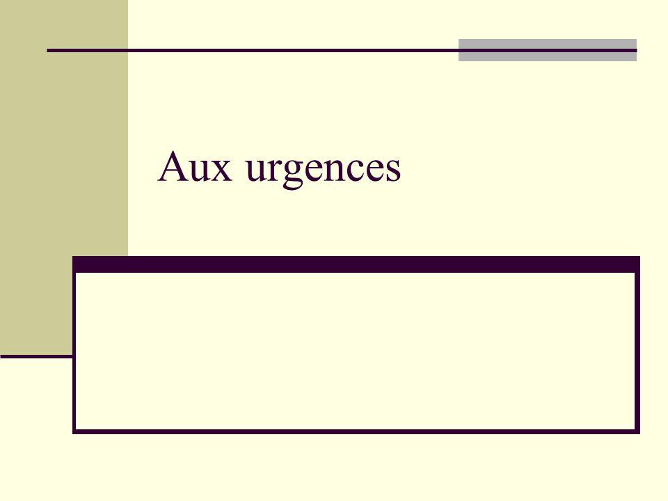 Aux urgences
