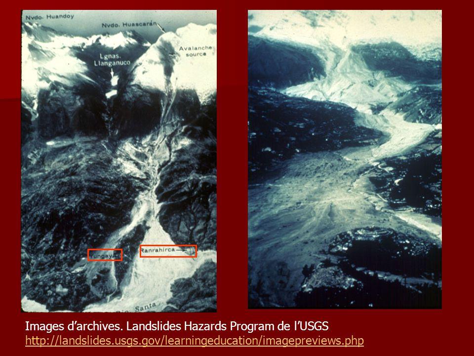 Images d'archives. Landslides Hazards Program de l'USGS http://landslides.usgs.gov/learningeducation/imagepreviews.php http://landslides.usgs.gov/lear