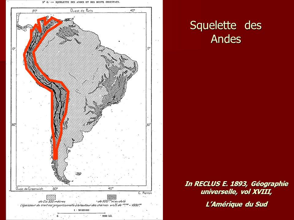 « Assurément il n'existe nulle part ailleurs sur le globe de dispositif montagneux méridien aussi grandiose que celui de la cordillère des Andes.