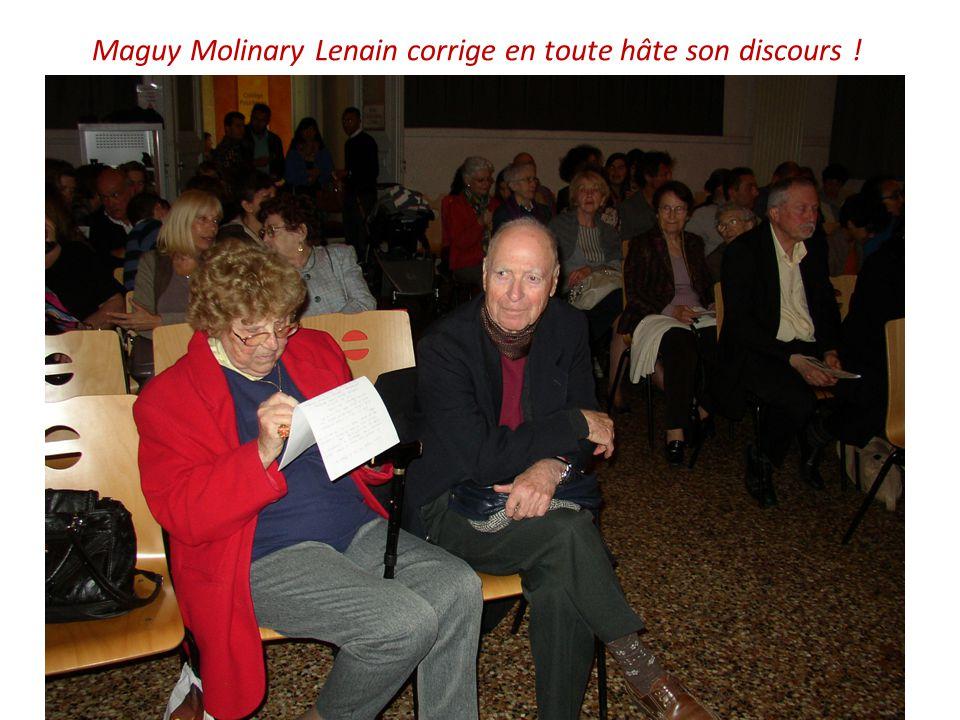Maguy Molinary Lenain corrige en toute hâte son discours !
