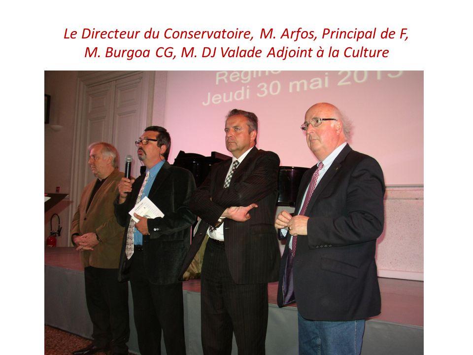 Le Directeur du Conservatoire, M. Arfos, Principal de F, M.