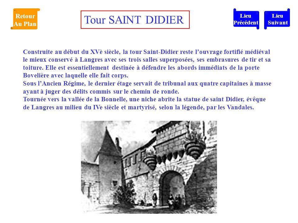 Construite au début du XVè siècle, la tour Saint-Didier reste l'ouvrage fortifié médiéval le mieux conservé à Langres avec ses trois salles superposée
