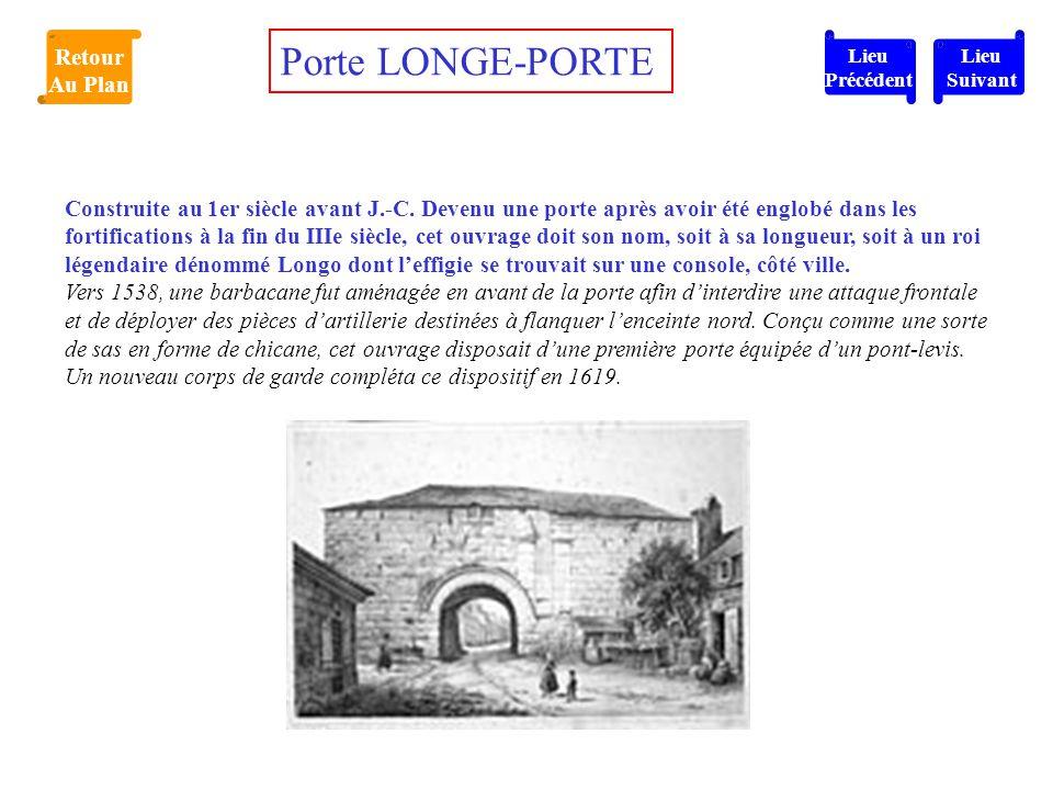 Construite au 1er siècle avant J.-C. Devenu une porte après avoir été englobé dans les fortifications à la fin du IIIe siècle, cet ouvrage doit son no