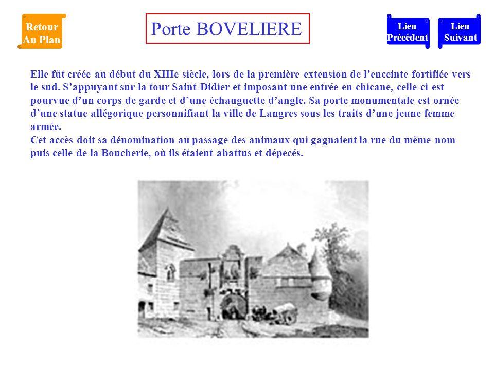 Elle fût créée au début du XIIIe siècle, lors de la première extension de l'enceinte fortifiée vers le sud. S'appuyant sur la tour Saint-Didier et imp