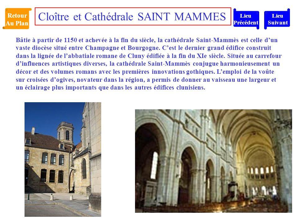 Bâtie à partir de 1150 et achevée à la fin du siècle, la cathédrale Saint-Mammès est celle d'un vaste diocèse situé entre Champagne et Bourgogne. C'es