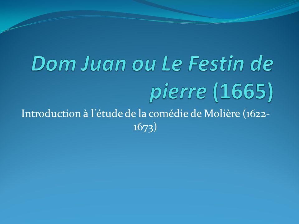 Introduction à l étude de la comédie de Molière (1622- 1673)