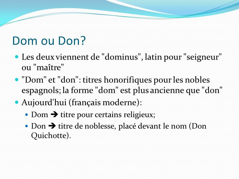 Dom ou Don? Les deux viennent de