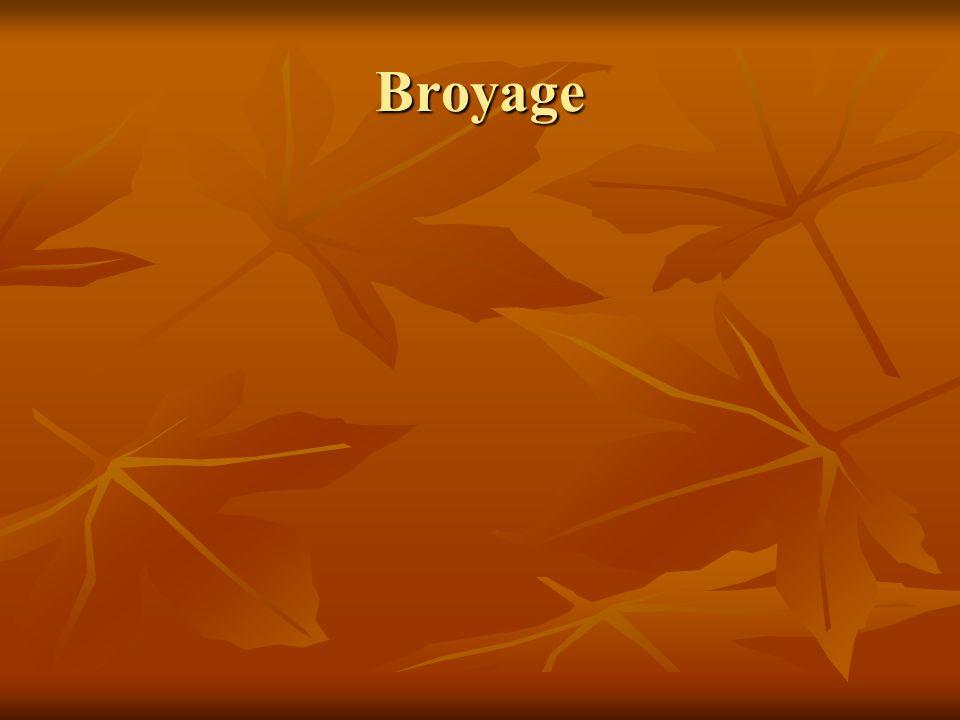 Broyage