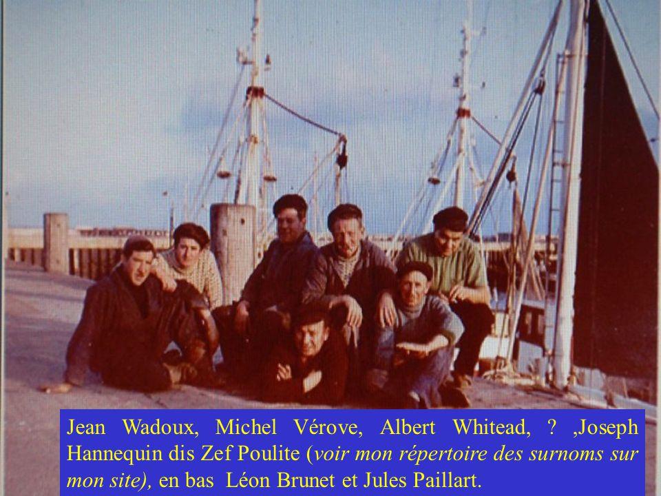 Jean Wadoux, Michel Vérove, Albert Whitead, ?,Joseph Hannequin dis Zef Poulite (voir mon répertoire des surnoms sur mon site), en bas Léon Brunet et Jules Paillart.