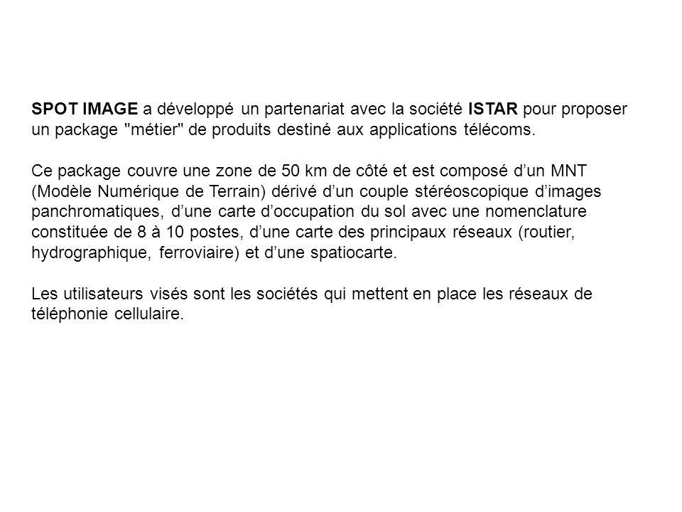 SPOT IMAGE a développé un partenariat avec la société ISTAR pour proposer un package