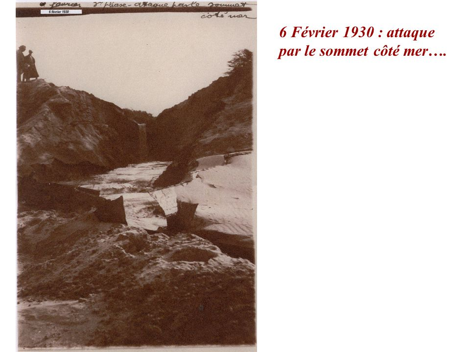 6 Février 1930 : attaque par le sommet côté mer….