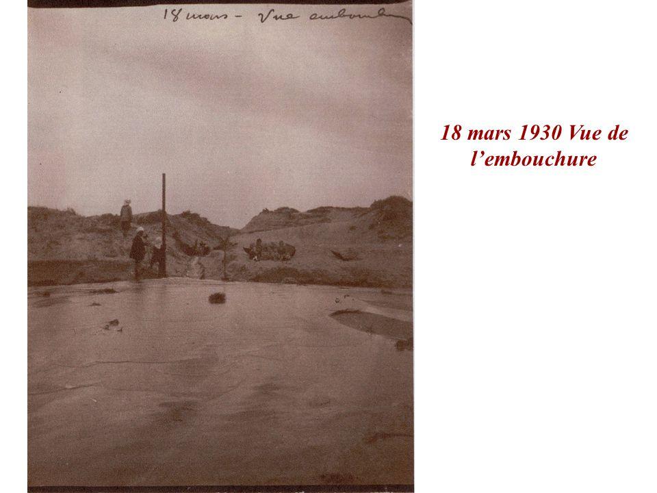 18 mars 1930 Vue de l'embouchure