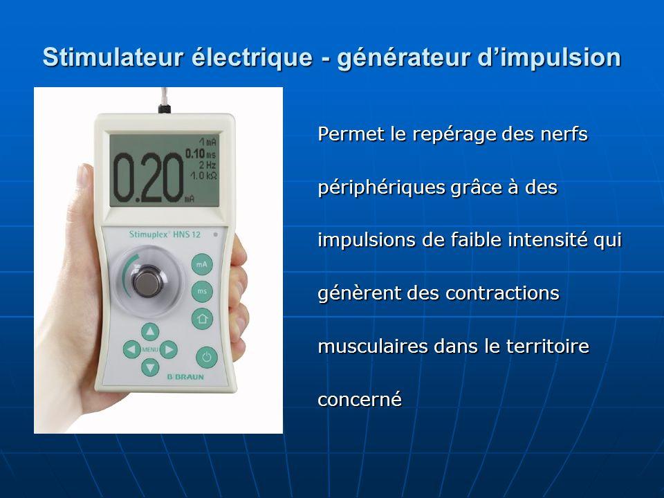 Stimulateur électrique - générateur d'impulsion Permet le repérage des nerfs périphériques grâce à des impulsions de faible intensité qui génèrent des