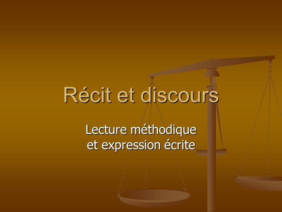 Récit et discours Lecture méthodique et expression écrite