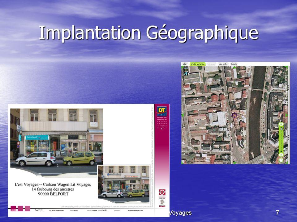 GENCE JulienL'EST VOYAGES -- CW Voyages7 Implantation Géographique