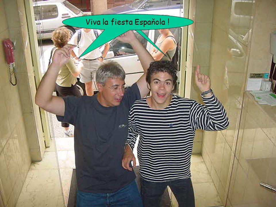 Viva la fiesta Espaňola !