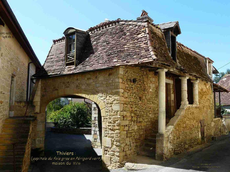 Thiviers : ( capitale du foie gras en Périgord vert ) maison du XVIe courtesy of : Père Igor Wikimedia Commons
