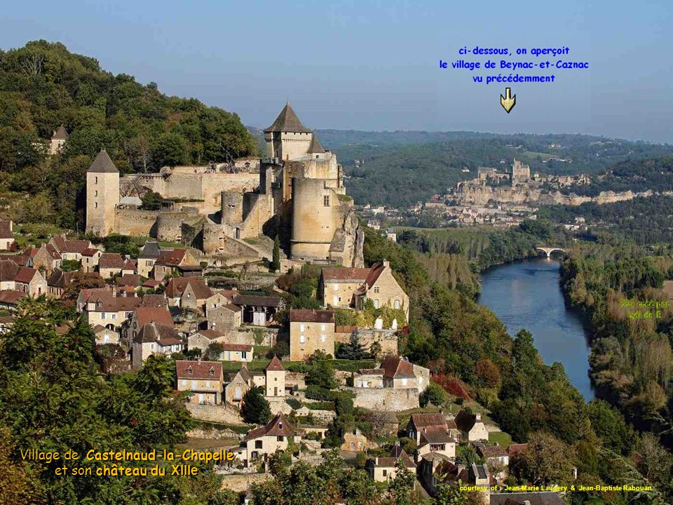 courtesy of : Jean-Marie Laugery & Jean-Baptiste Rabouan Village de Castelnaud-la-Chapelle et son château du XIIIe